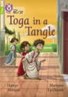 Toga in a Tangle : Band 11+/Lime Plus - Book