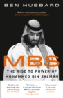 MBS : The Rise to Power of Mohammed Bin Salman - Book