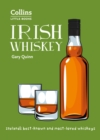Irish Whiskey : Ireland'S Best-Known and Most-Loved Whiskeys - Book