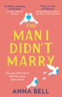 The Man I Didn't Marry - Book