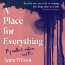 A Place for Everything: As featured in Daily Mail and BBC Woman's Hour. - eAudiobook