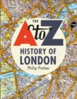 The A-Z History of London - Book