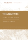 The Times Atlas of the World Travel Journal - Book