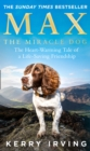 Max the Miracle Dog: The Heart-warming Tale of a Life-saving Friendship - eBook