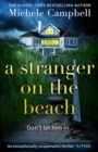A Stranger on the Beach: The twisty new 2020 domestic thriller from The Sunday Times bestselling author of It's Always The Husband - eBook