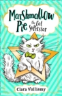 Marshmallow Pie The Cat Superstar (Marshmallow Pie the Cat Superstar, Book 1) - eBook