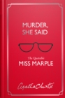 Murder, She Said : The Quotable Miss Marple - Book
