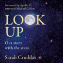 Look Up: Our story with the stars - eAudiobook