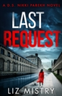 Last Request (Detective Nikki Parekh, Book 1) - eBook