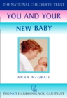 You and Your New Baby (The National Childbirth Trust) - eBook