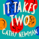 It Takes Two : A History of the Couples Who Dared to be Different - eAudiobook