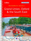 Grand Union, Oxford & the South East : Waterways Guide 1 - Book