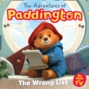 The Adventures of Paddington: The Wrong List - Book