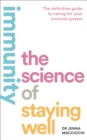 Immunity: The Science of Staying Well - eBook