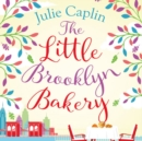 The Little Brooklyn Bakery (Romantic Escapes, Book 2) - eAudiobook