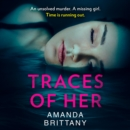 Traces of Her - eAudiobook