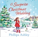A Surprise Christmas Wedding - eAudiobook