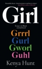 GIRL : Essays on Womanhood and Belonging in the Age of Black Girl Magic - Book