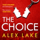 The Choice - eAudiobook