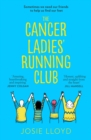 The Cancer Ladies' Running Club - Book
