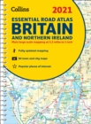 GB Road Atlas Britain 2021 Essential : A4 Spiral - Book