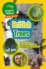 British Trees : Find Adventure! Have Fun Outdoors! be a Tree Detective! - Book