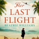 Her Last Flight - eAudiobook