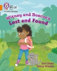 Witney and Boscoe's Lost and Found : Band 06/Orange - Book