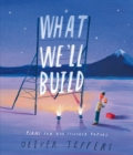 What We'll Build : Plans for Our Together Future - Book