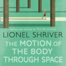 The Motion of the Body Through Space - eAudiobook