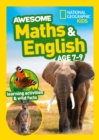 Awesome Maths and English Age 7-9 : Home Learning and School Resources from the Publisher of Revision Practice Guides, Workbooks, and Activities. - Book