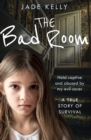 The Bad Room - Book