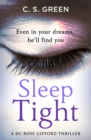 Sleep Tight : A Dc Rose Gifford Thriller - Book