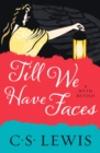 Till We Have Faces - eBook
