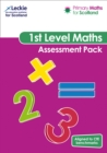 Primary Maths for Scotland First Level Assessment Pack : For Curriculum for Excellence Primary Maths - Book