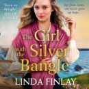 The Girl with the Silver Bangle - eAudiobook