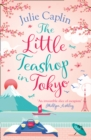 The Little Teashop in Tokyo (Romantic Escapes, Book 6) - eBook