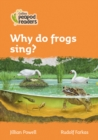 Level 4 - Why do frogs sing? - Book