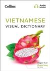 Vietnamese Visual Dictionary : A Photo Guide to Everyday Words and Phrases in Vietnamese - Book