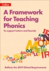 The Letters and Sounds Framework: The guide to teaching phonics : Revised and Updated, to Support the 2019 Ofsted Framework - Book