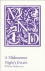 A Midsummer Night's Dream : KS3 Classic Text and A-Level Set Text Student Edition - Book