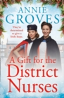 A Gift for the District Nurses - Book