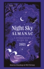 Night Sky Almanac 2021 : A Stargazer's Guide - Book
