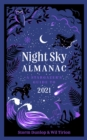 Night Sky Almanac 2021: A stargazer's guide - eBook