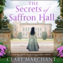 The Secrets of Saffron Hall - eAudiobook