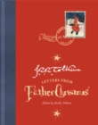 Letters from Father Christmas : Centenary Edition - Book