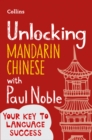 Unlocking Mandarin Chinese with Paul Noble - Book
