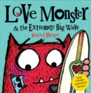 Love Monster and the Extremely Big Wave - eBook
