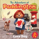 The Adventures of Paddington: Love Day (Paddington TV) - eBook