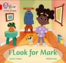 I Look for Mark : Band 02b/Red B - Book